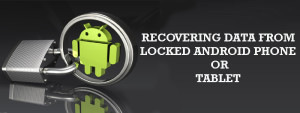 recover lost data from locked screen samsung