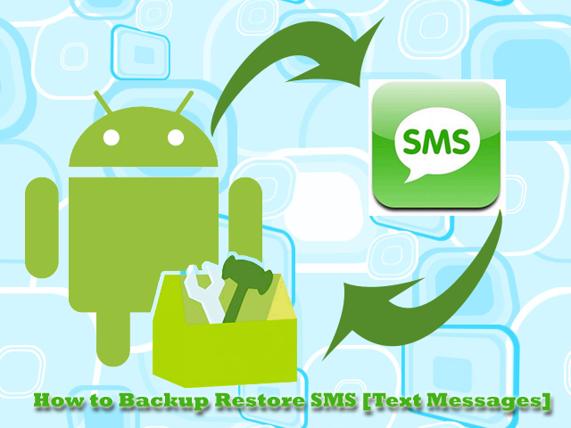 How-to-Backup-restore-SMS-Text-messages-