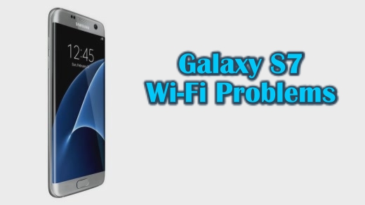 How To Fix Samsung Galaxy S7 Won T Connect To Wi Fi