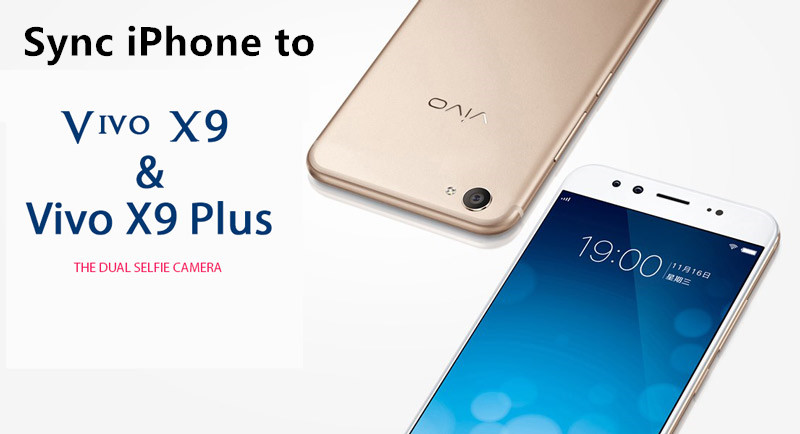 sync iphone data to vivo x9