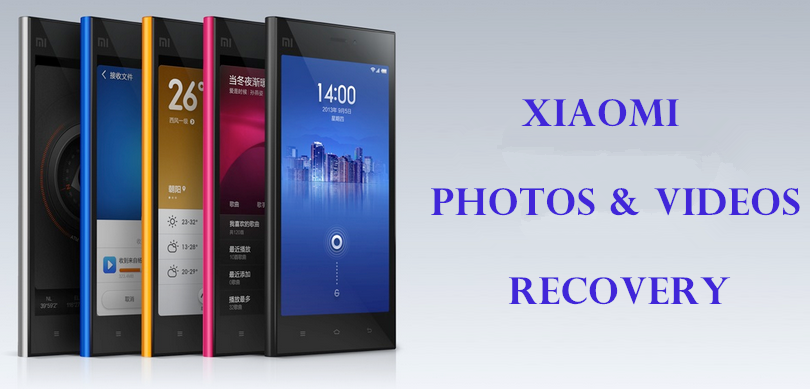 recover photos and videos from xiaomi mobile phone