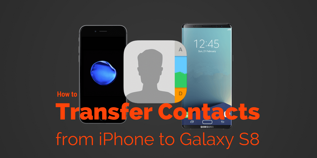 how to sync contacts from iphone to ipad how to sync contacts from iphone to samsung galaxy s8 21026