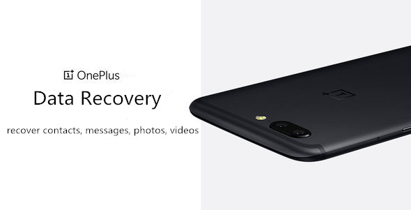 OnePlus Data Recovery: Recover Deleted/Lost Files from OnePlus